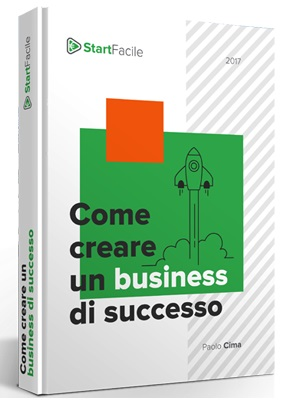 Start facile - come creare un business di successo