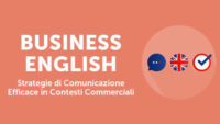 Business English strategie di comunicazione efficace in contesti commerciali