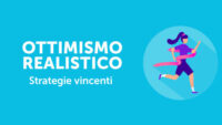 Ottimismo realistico strategie vincenti