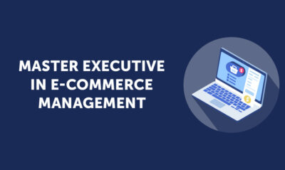 Master Executive in E-Commerce Management